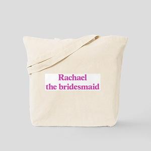 Rachael the bridesmaid Tote Bag
