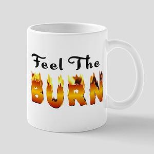 Feel the Burn Mug