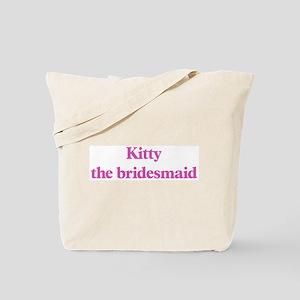 Kitty the bridesmaid Tote Bag