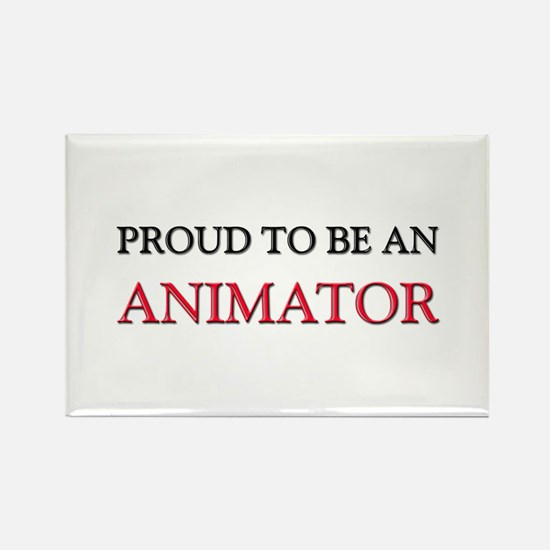 Proud To Be A ANIMATOR Rectangle Magnet