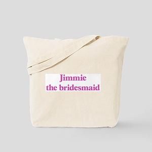 Jimmie the bridesmaid Tote Bag