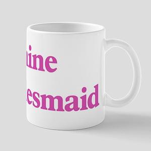 Jeanine the bridesmaid Mug