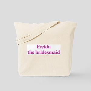 Freida the bridesmaid Tote Bag