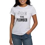 JOE THE PLUMBER Women's T-Shirt