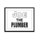 JOE THE PLUMBER Framed Panel Print