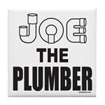 JOE THE PLUMBER Tile Coaster