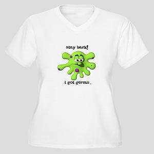 Stay Back! I got Germs. Women's Plus Size V-Neck T