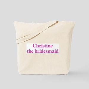 Christine the bridesmaid Tote Bag