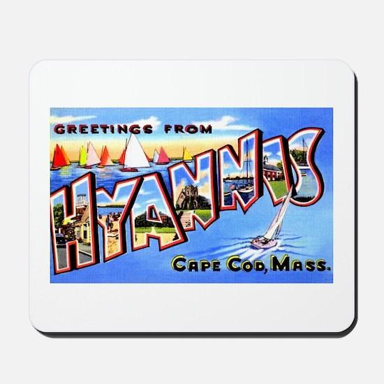 Hyannis Cape Cod Massachusetts Mousepad