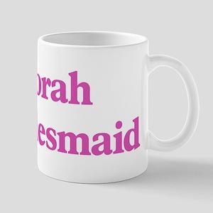 Deborah the bridesmaid Mug