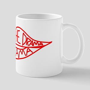 Save The Drama For Obama Mug
