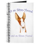 Its an Ibizan Hound Journal