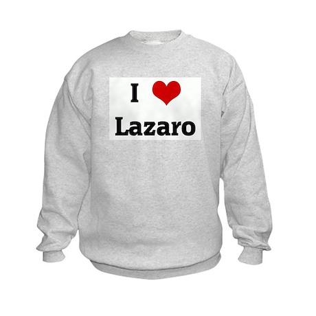 I Love Lazaro Kids Sweatshirt