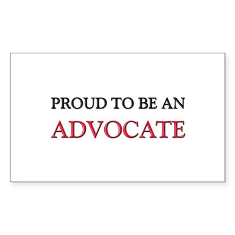 Proud To Be A ADVOCATE Rectangle Sticker