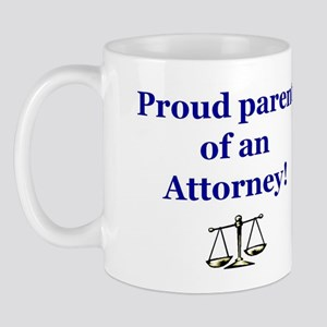 Proud Parent of an Attorney Mug