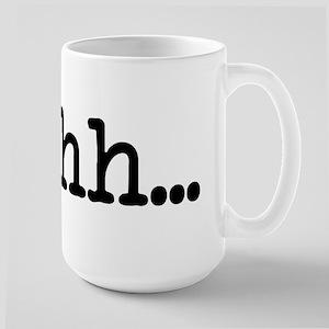 Shhh... Large Mug