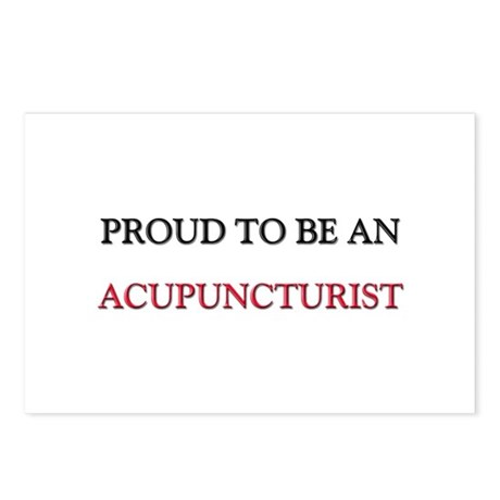 Proud To Be A ACUPUNCTURIST Postcards (Package of