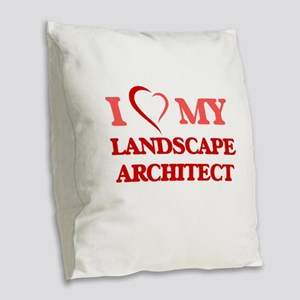 I love my Landscape Architect Burlap Throw Pillow