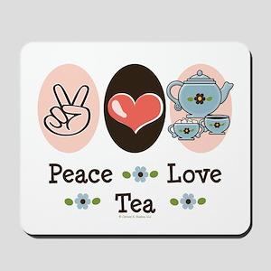 Peace Love Tea Mousepad