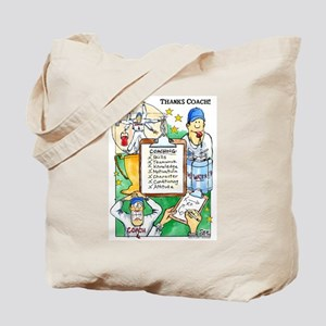 Great Coach Thanks! Tote Bag