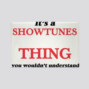 It's a Showtunes thing, you wouldn&#39 Magnets