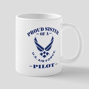 Proud Sister Of A US Air Force Pilot Mug