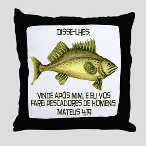 Matthew 4:19 Portuguese Throw Pillow