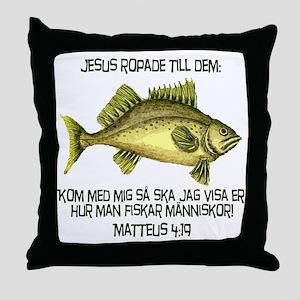 Matthew 4:19 Swedish Throw Pillow