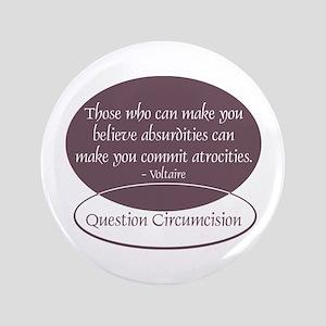 """Voltaire Quote 3.5"""" Button"""