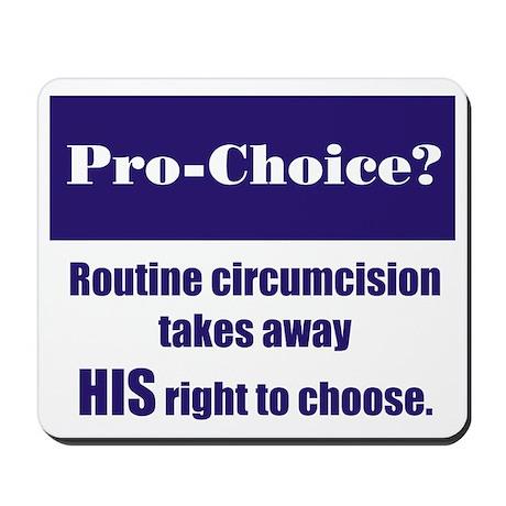 Pro-Choice? Mousepad
