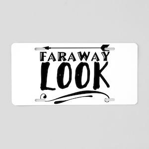 faraway look Aluminum License Plate