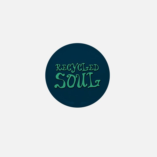 Recycled Soul Mini Button