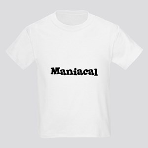 Maniacal Kids T-Shirt