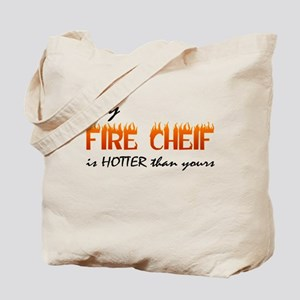 My Fire Cheif is Hotter Tote Bag
