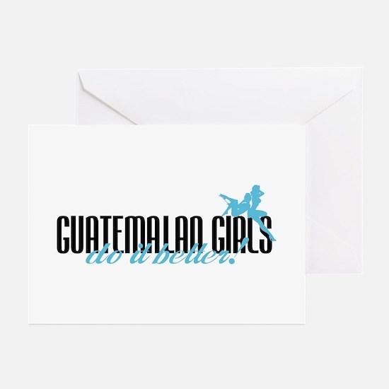 Guatemalan Girls Do It Better! Greeting Cards (Pk
