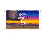 NEW WORLD FLAG ? Banner