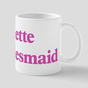 Annette the bridesmaid Mug