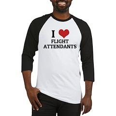 I Love Flight Attendants Baseball Jersey