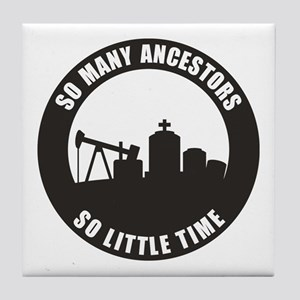 So Many Ancestors Tile Coaster