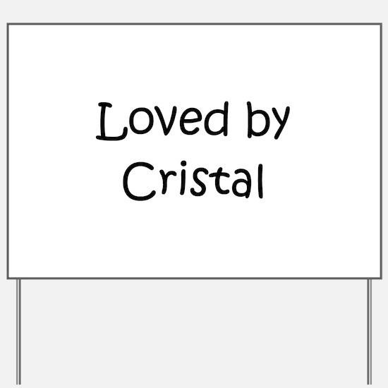 Cute Cristal Yard Sign
