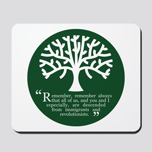 Immigrations & Revolutionists Mousepad