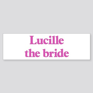 Lucille the bride Bumper Sticker