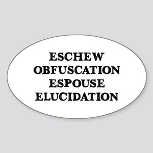 Eschew Obfuscation Sticker (Oval)