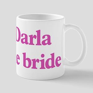 Darla the bride Mug