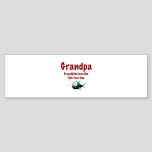 Grandpa - Fish fear him Bumper Sticker