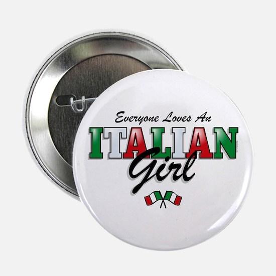 "Love Italian Girls 2.25"" Button"