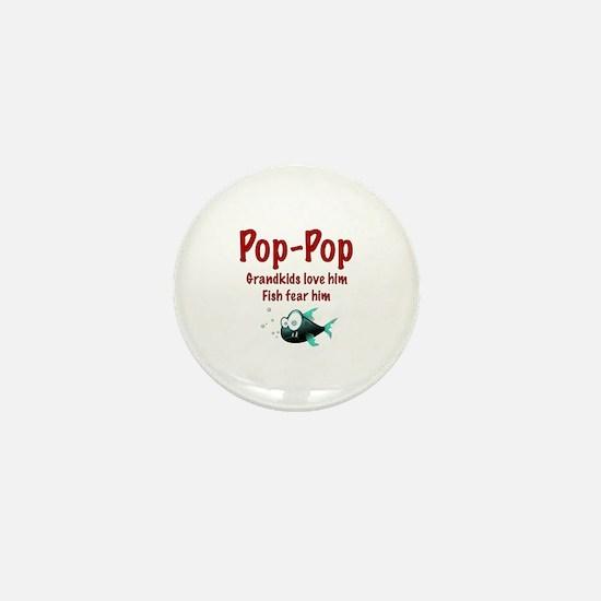 Pop-Pop - Fish fear him Mini Button