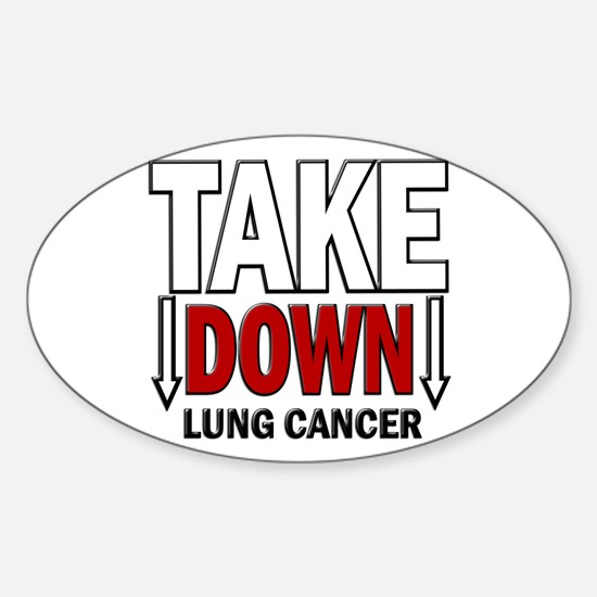 Take Down Lung Cancer 1 Oval Decal
