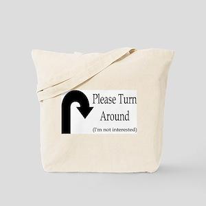 U Turn Away Tote Bag