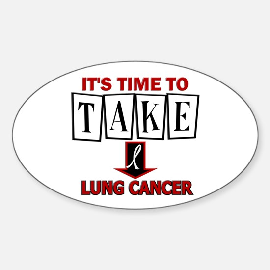 Take Down Lung Cancer 3 Oval Decal